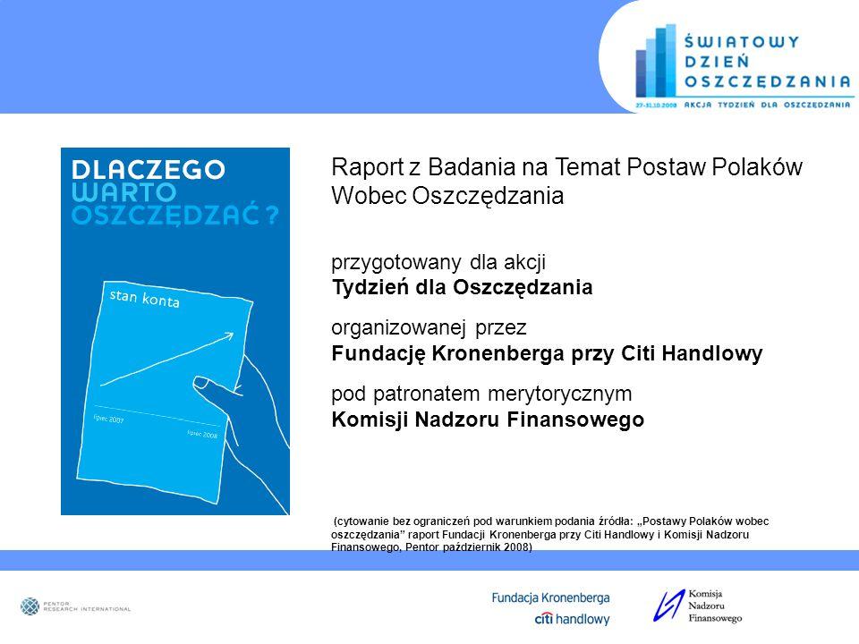 Raport z Badania na Temat Postaw Polaków Wobec Oszczędzania