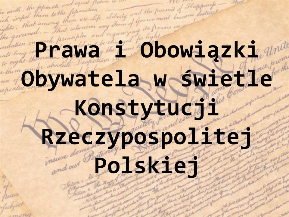 Prawa i Obowiązki Obywatela w świetle Konstytucji Rzeczypospolitej Polskiej