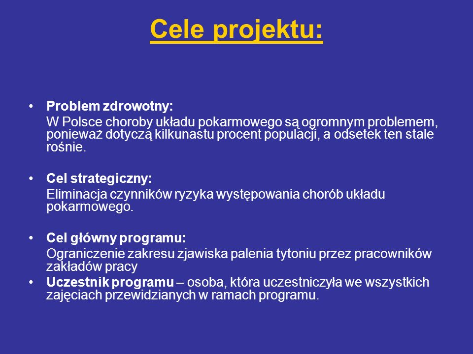 Cele projektu: Problem zdrowotny: