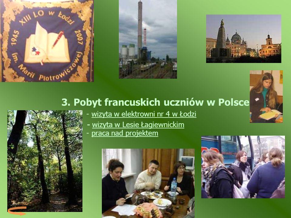 3. Pobyt francuskich uczniów w Polsce