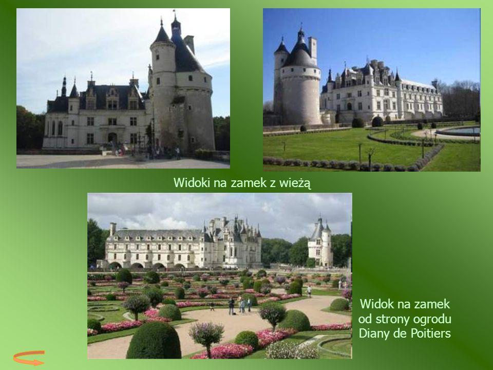 Widok na zamek od strony ogrodu Diany de Poitiers
