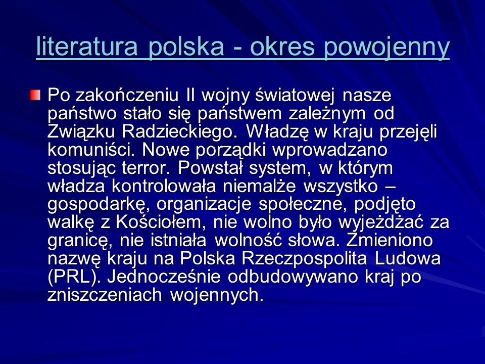literatura polska - okres powojenny