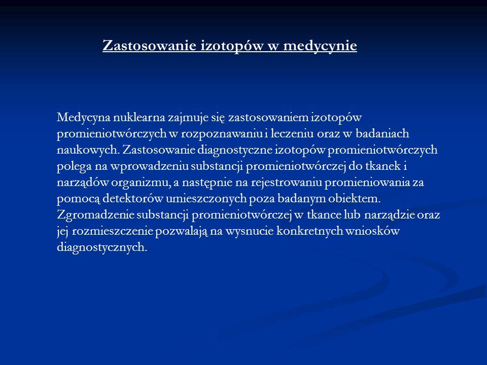 Zastosowanie izotopów w medycynie