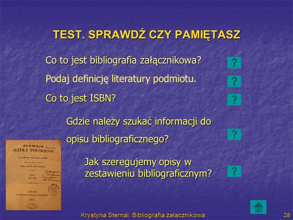 TEST. SPRAWDŹ CZY PAMIĘTASZ