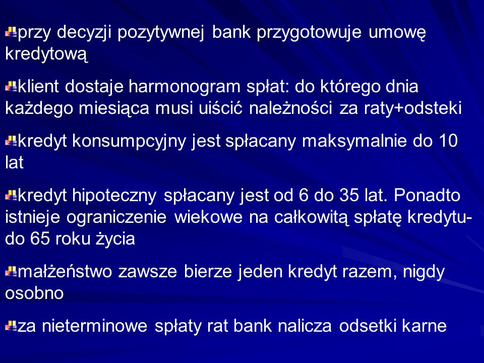 przy decyzji pozytywnej bank przygotowuje umowę kredytową