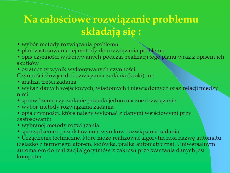 Na całościowe rozwiązanie problemu składają się :