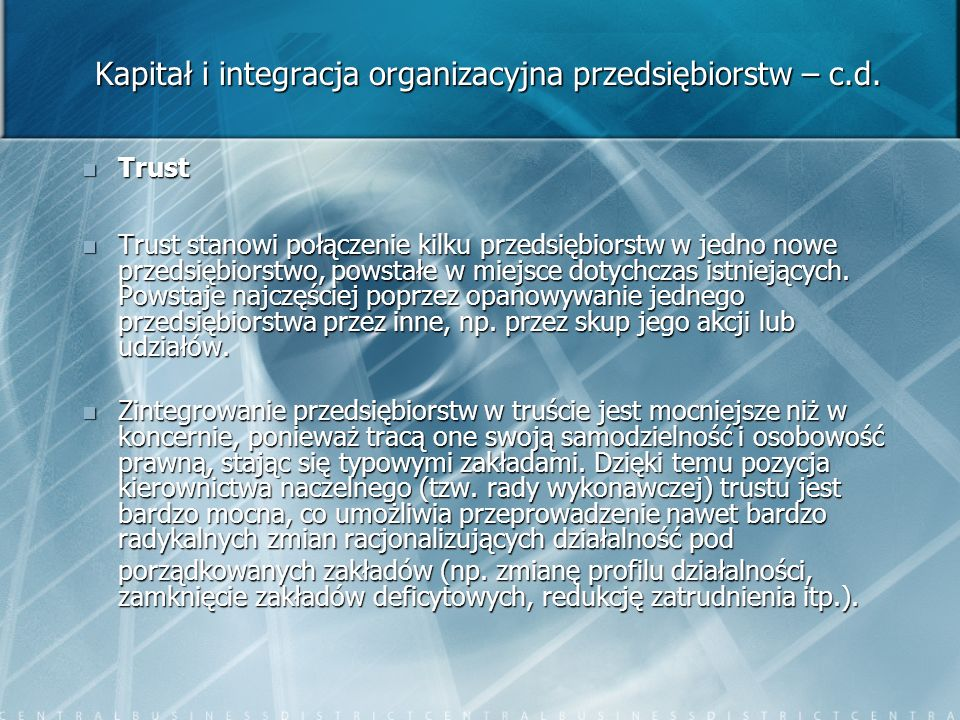 Kapitał i integracja organizacyjna przedsiębiorstw – c.d.