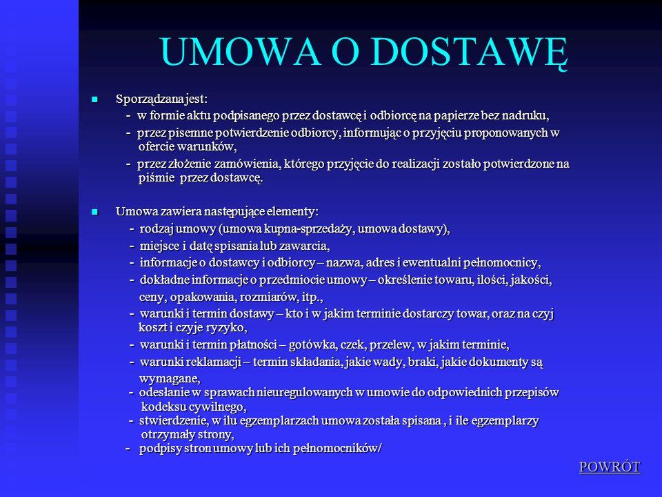 UMOWA O DOSTAWĘ POWRÓT Sporządzana jest: