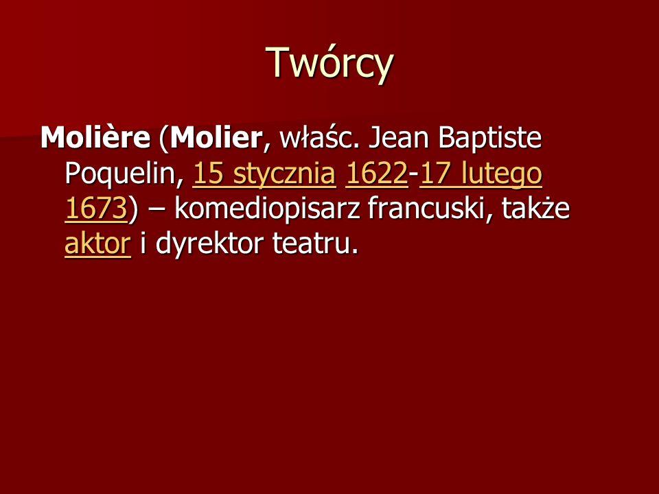 TwórcyMolière (Molier, właśc.