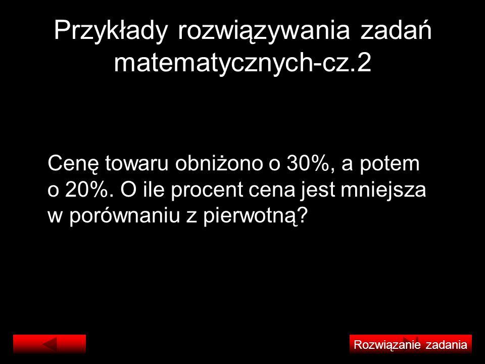 Przykłady rozwiązywania zadań matematycznych-cz.2