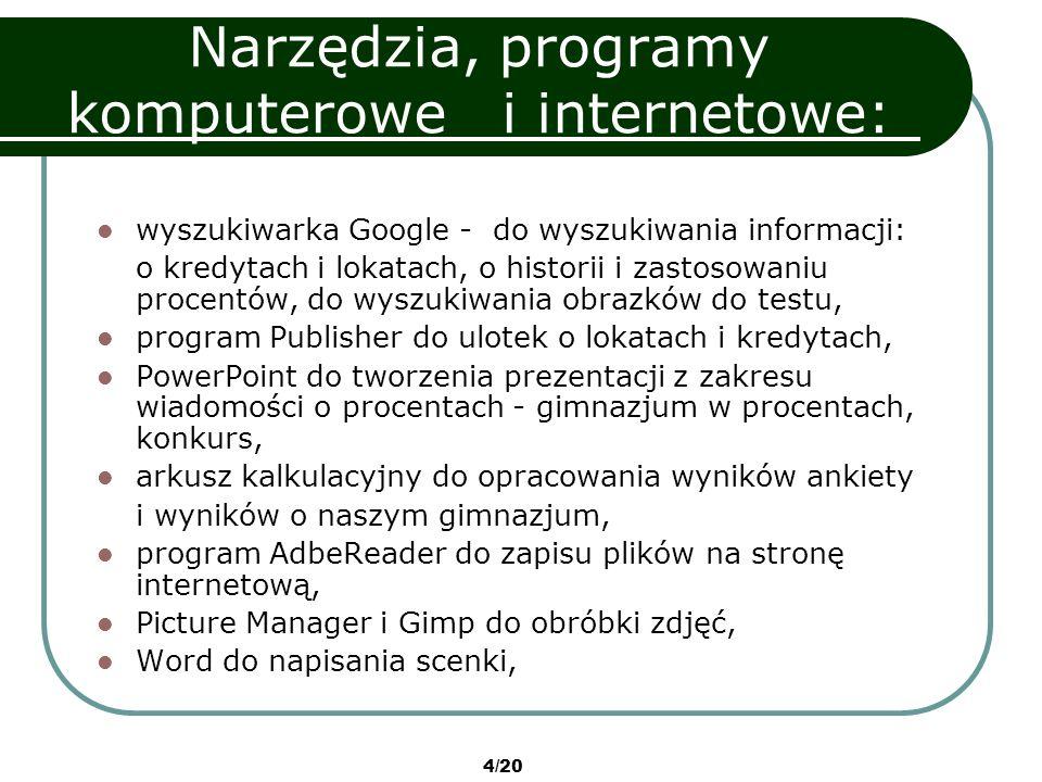 Narzędzia, programy komputerowe i internetowe: