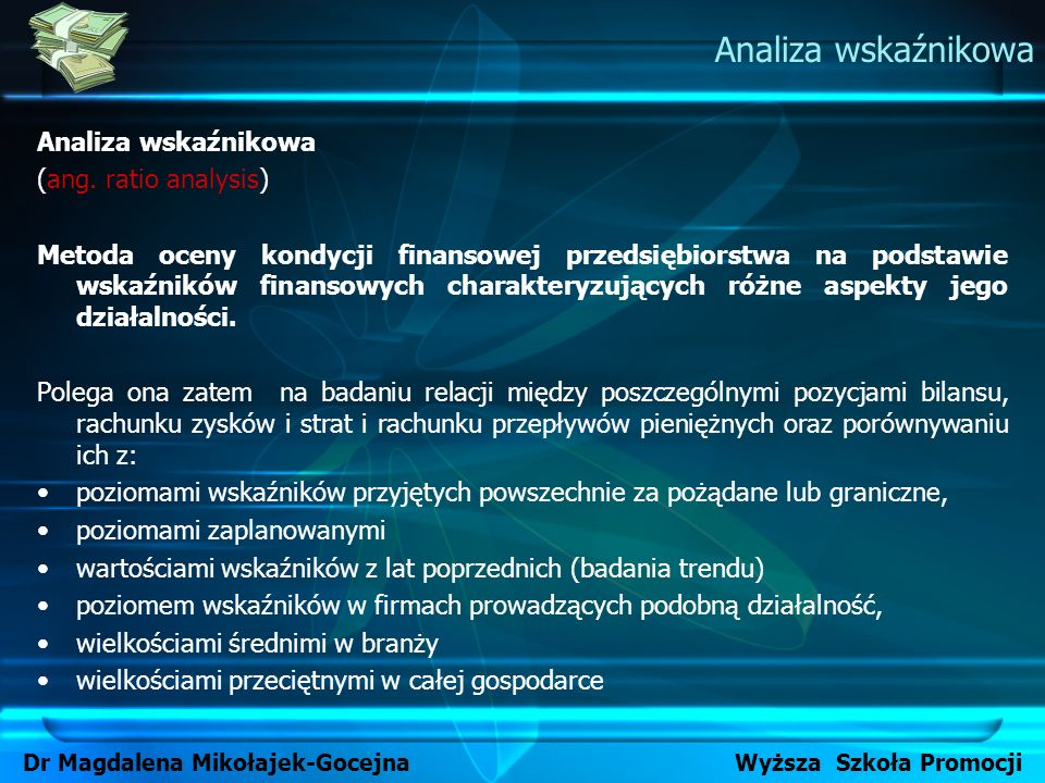 Dr Magdalena Mikołajek-Gocejna Wyższa Szkoła Promocji