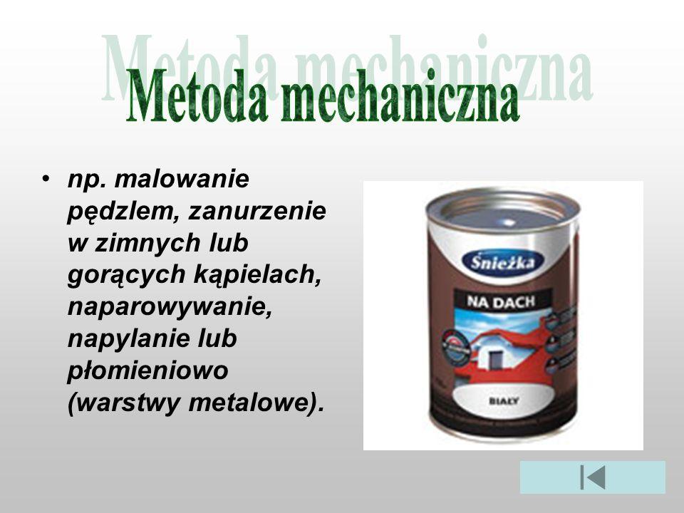 Metoda mechaniczna np.
