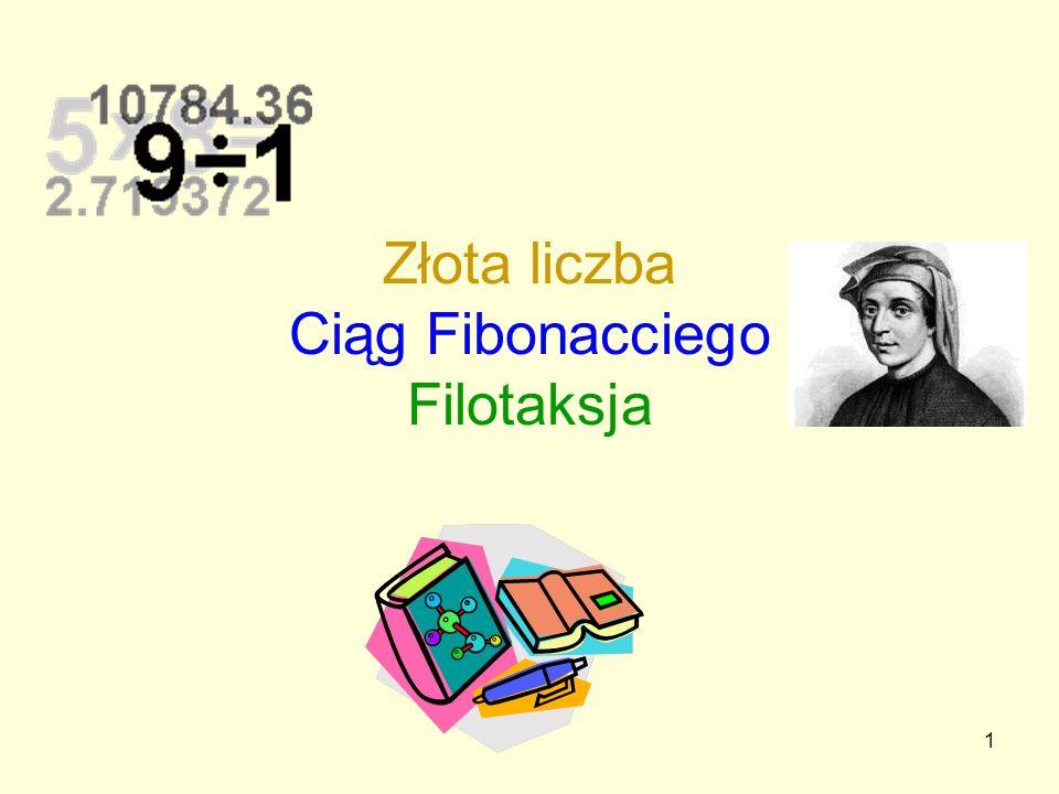 Złota liczba Ciąg Fibonacciego Filotaksja