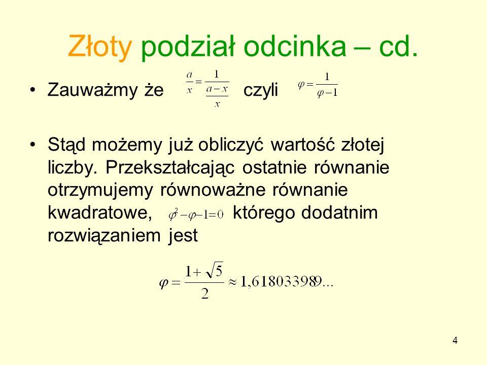 Złoty podział odcinka – cd.