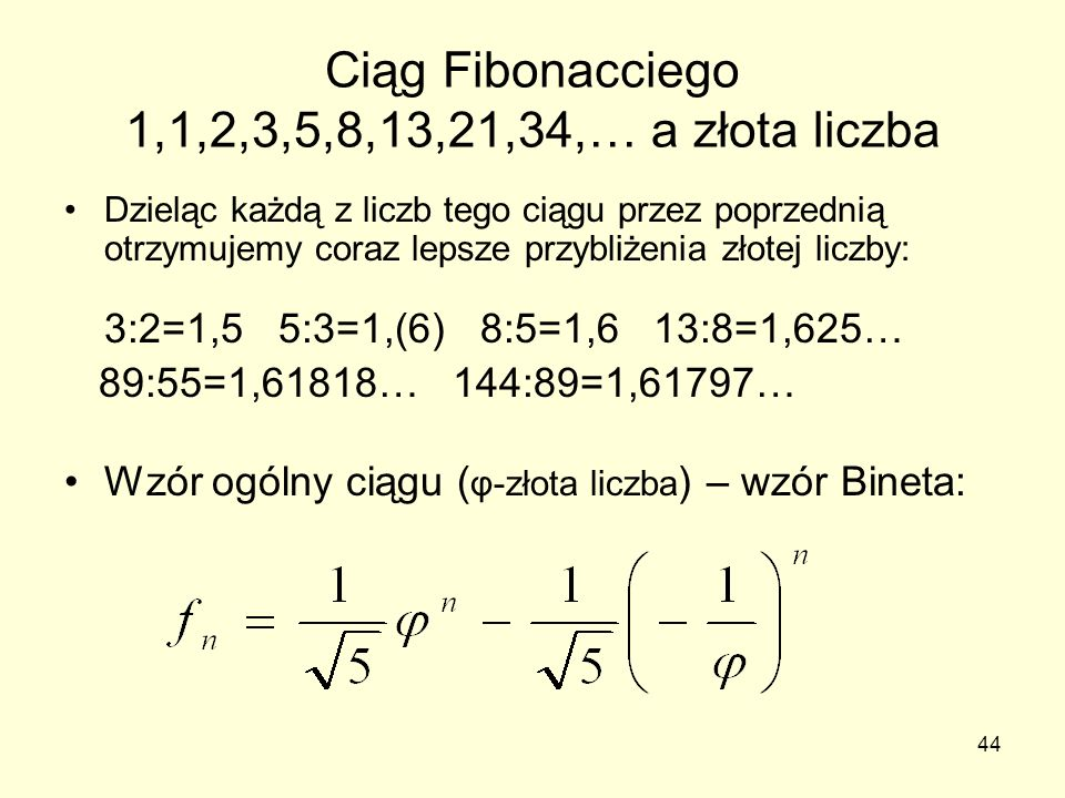 Ciąg Fibonacciego 1,1,2,3,5,8,13,21,34,… a złota liczba