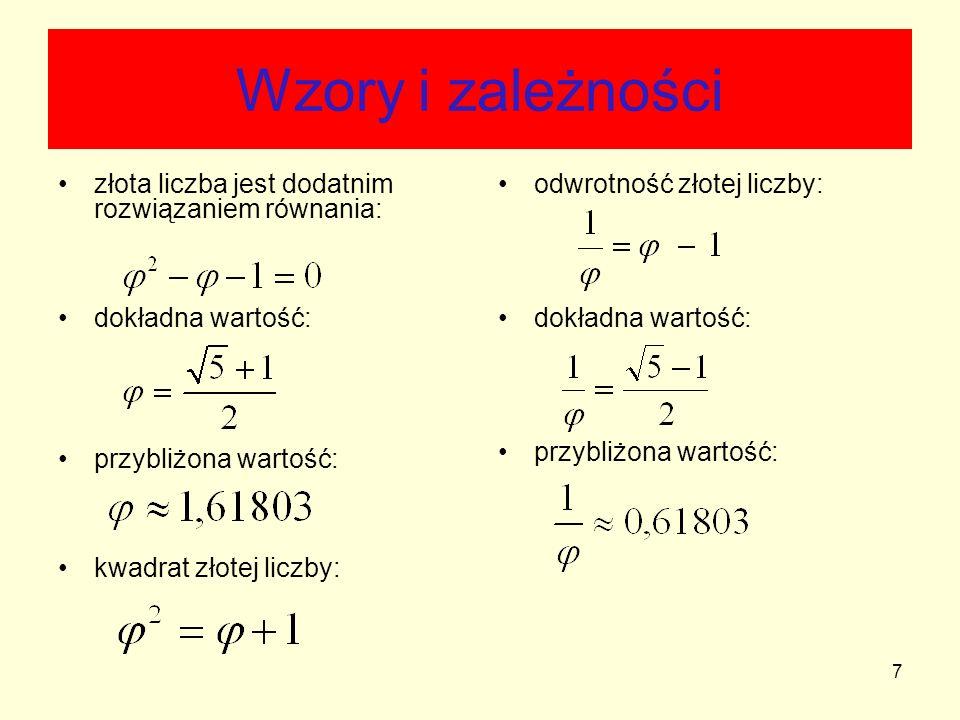 Wzory i zależności złota liczba jest dodatnim rozwiązaniem równania: