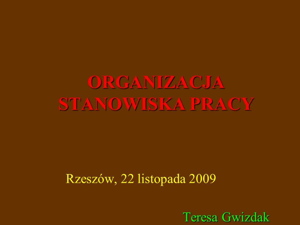 ORGANIZACJA STANOWISKA PRACY