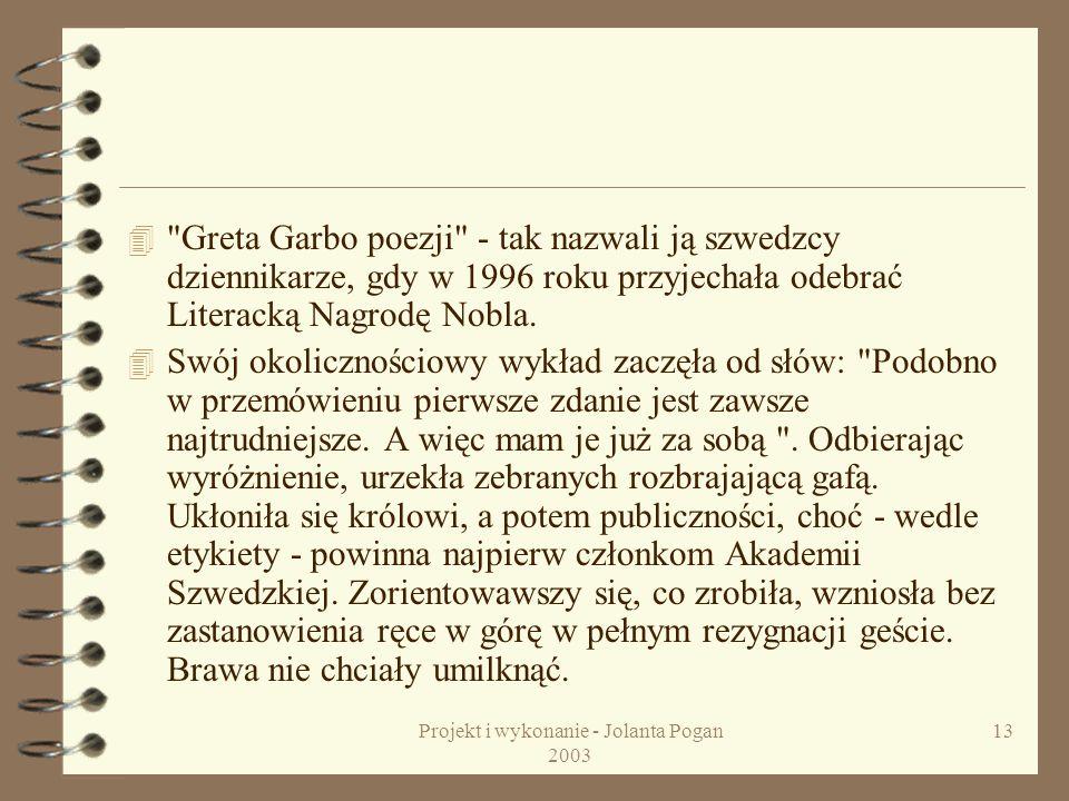 Projekt i wykonanie - Jolanta Pogan 2003