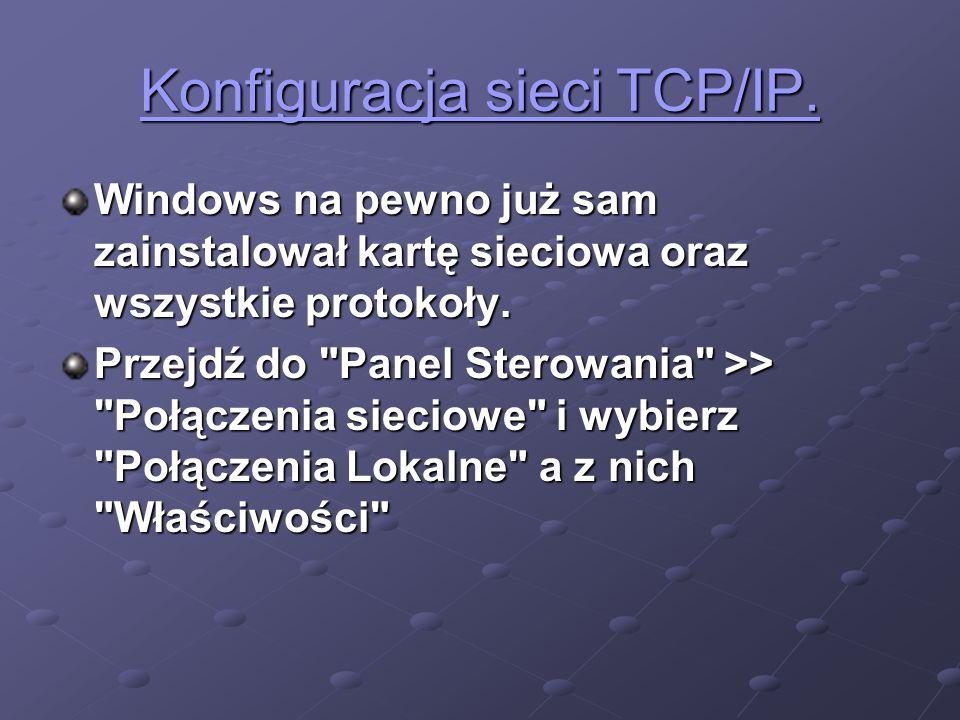 Konfiguracja sieci TCP/IP.
