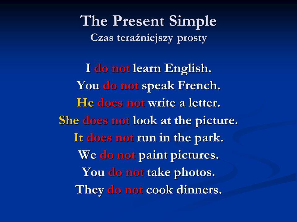The Present Simple Czas teraźniejszy prosty