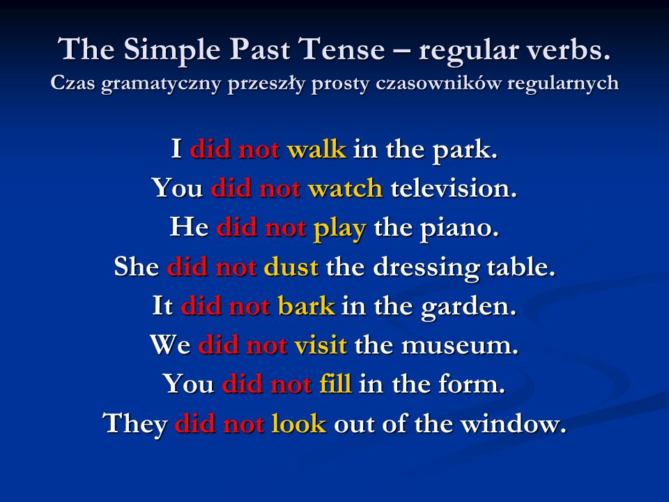 The Simple Past Tense – regular verbs