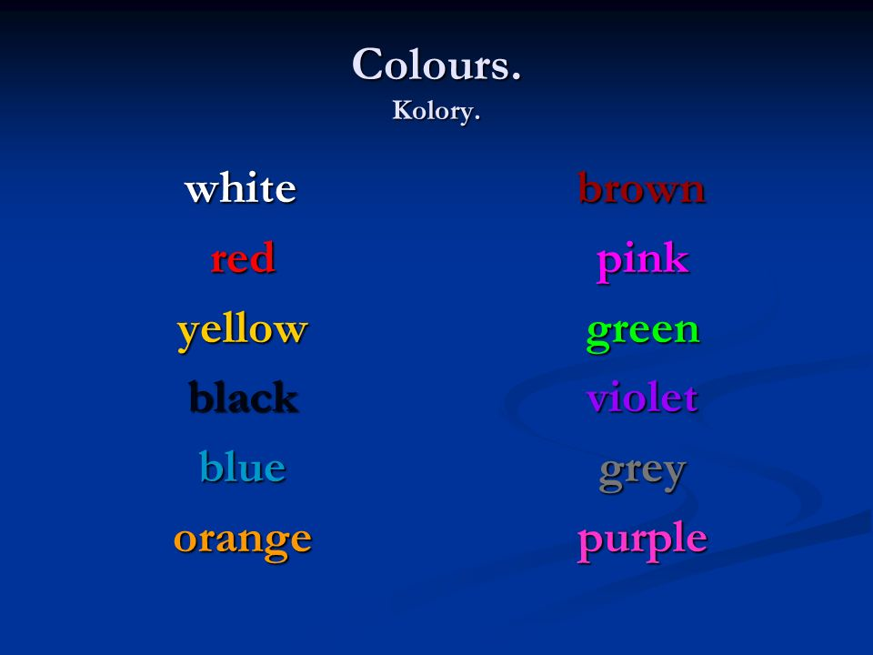 Colours. Kolory. red yellow black blue orange pink green violet grey