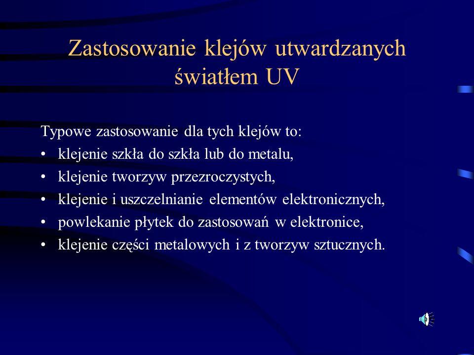Zastosowanie klejów utwardzanych światłem UV