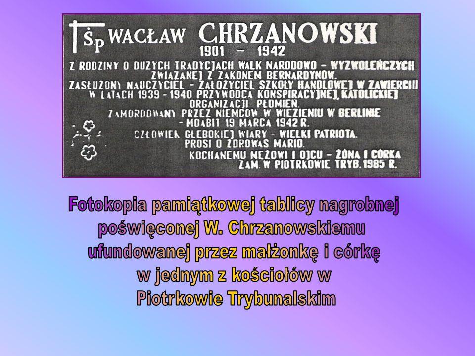 Fotokopia pamiątkowej tablicy nagrobnej poświęconej W. Chrzanowskiemu