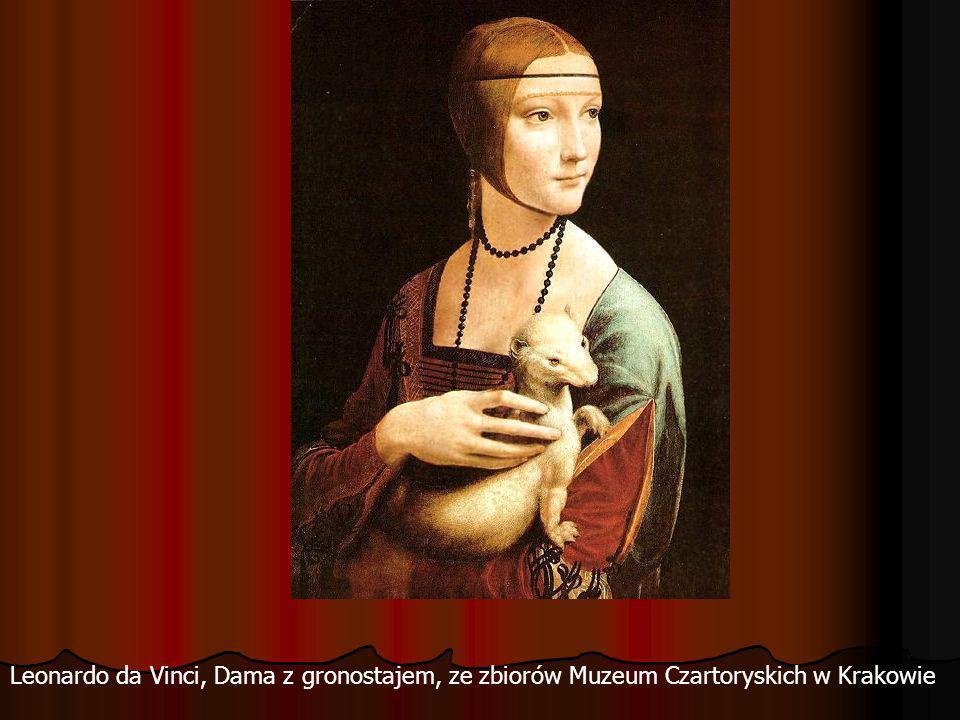 Leonardo da Vinci, Dama z gronostajem, ze zbiorów Muzeum Czartoryskich w Krakowie