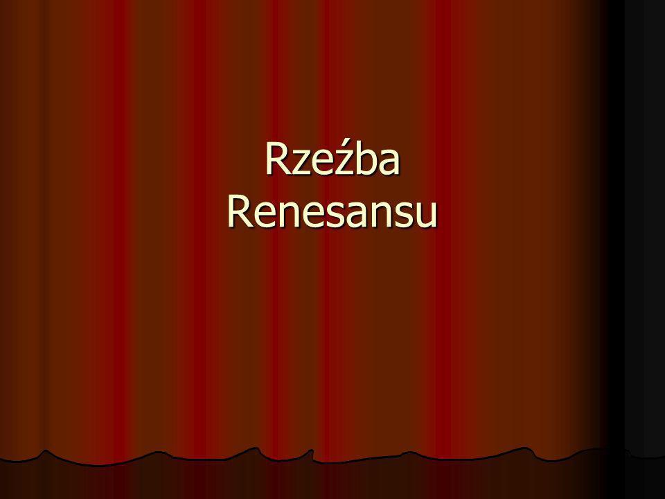 Rzeźba Renesansu