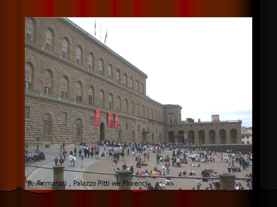 B. Ammanati , Palazzo Pitti we Florencji