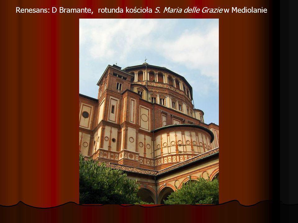 Renesans: D Bramante, rotunda kościoła S
