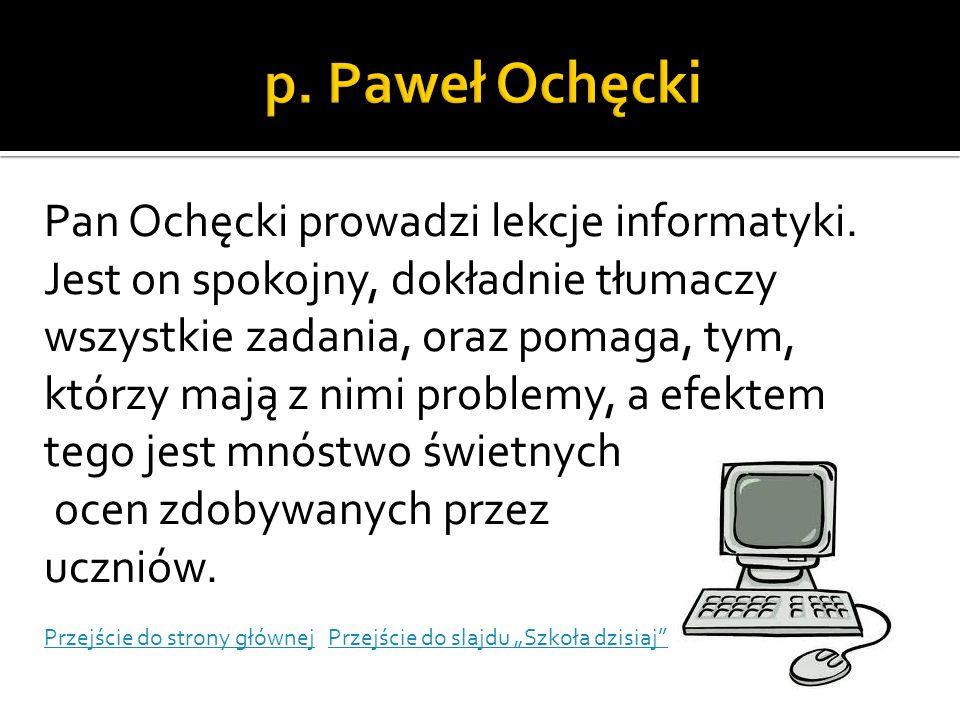 p. Paweł Ochęcki