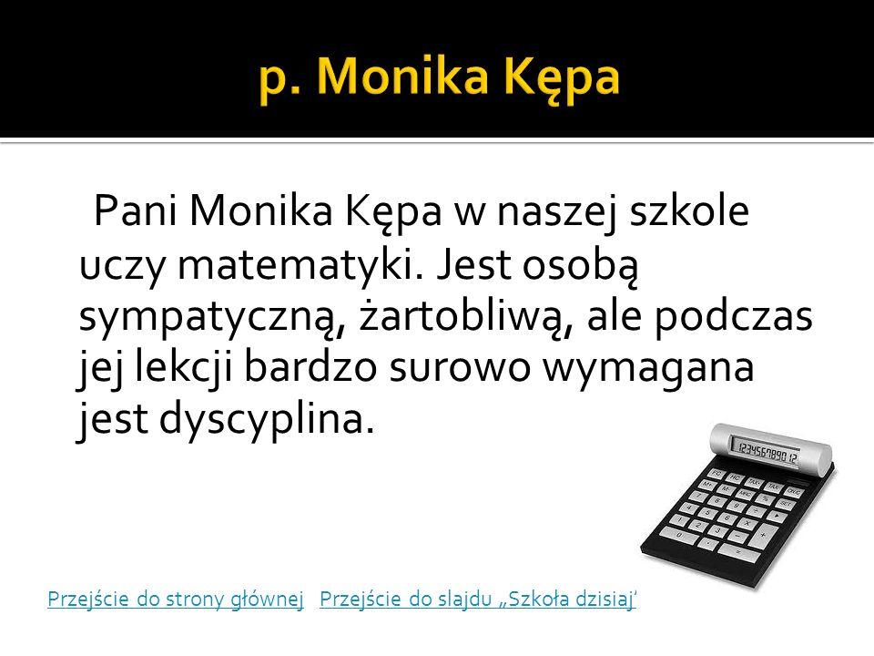 p. Monika Kępa