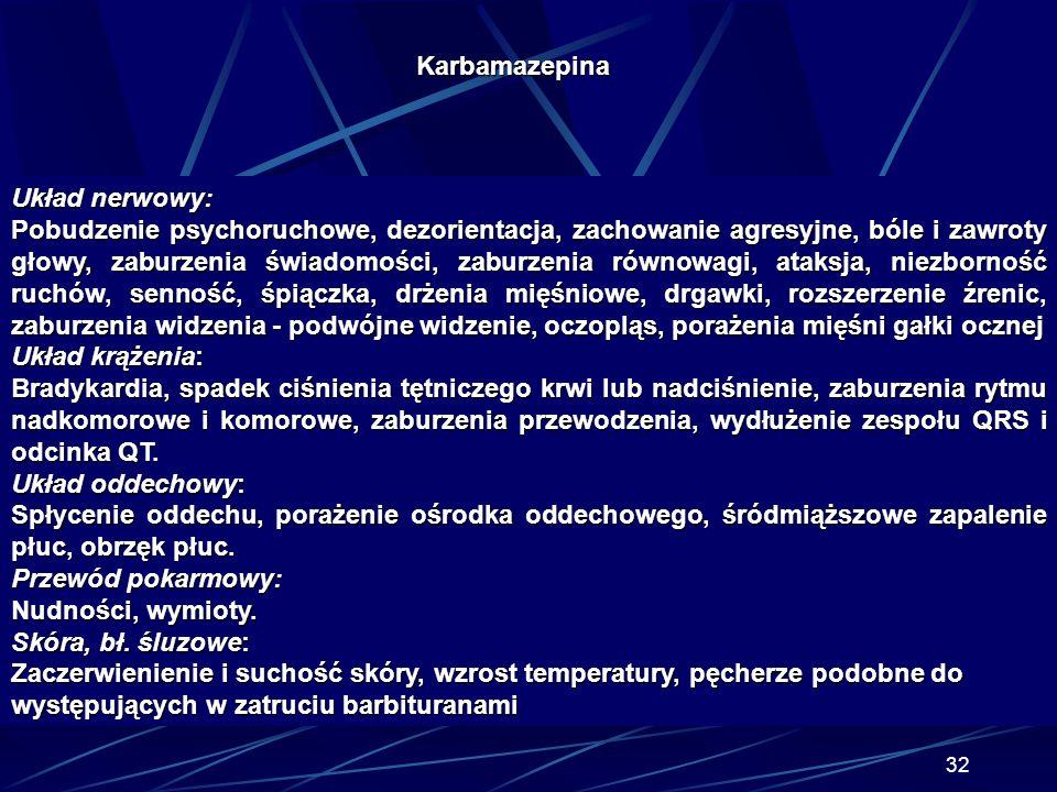 Karbamazepina Układ nerwowy: