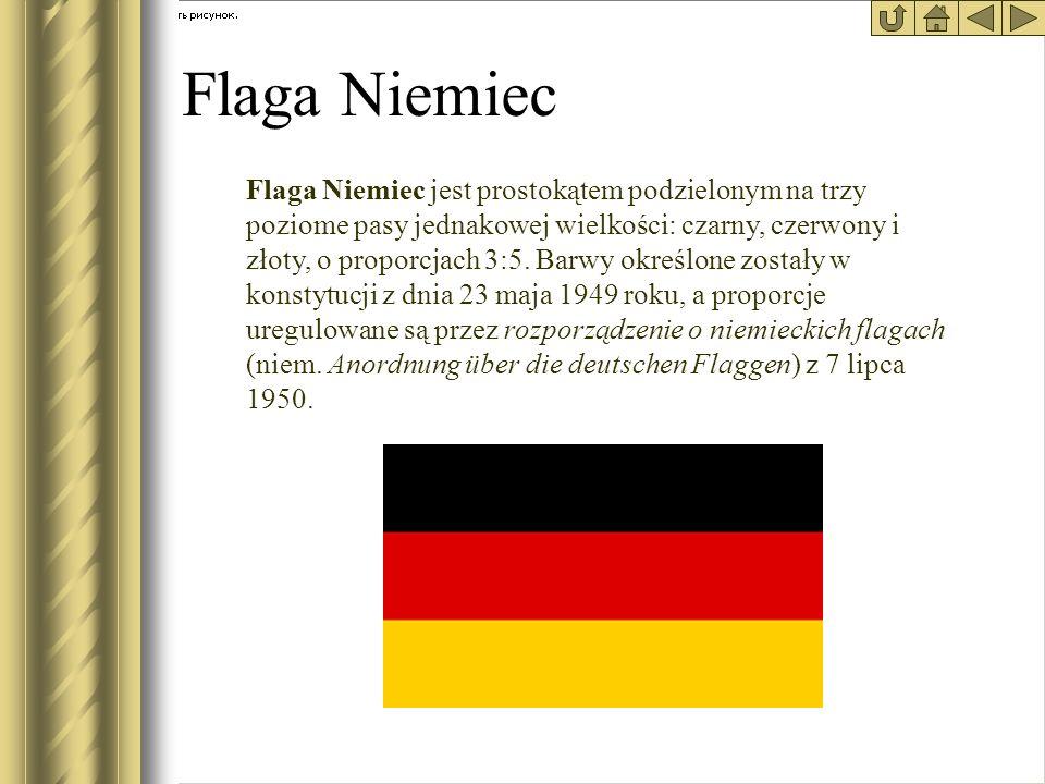 * Flaga Niemiec.