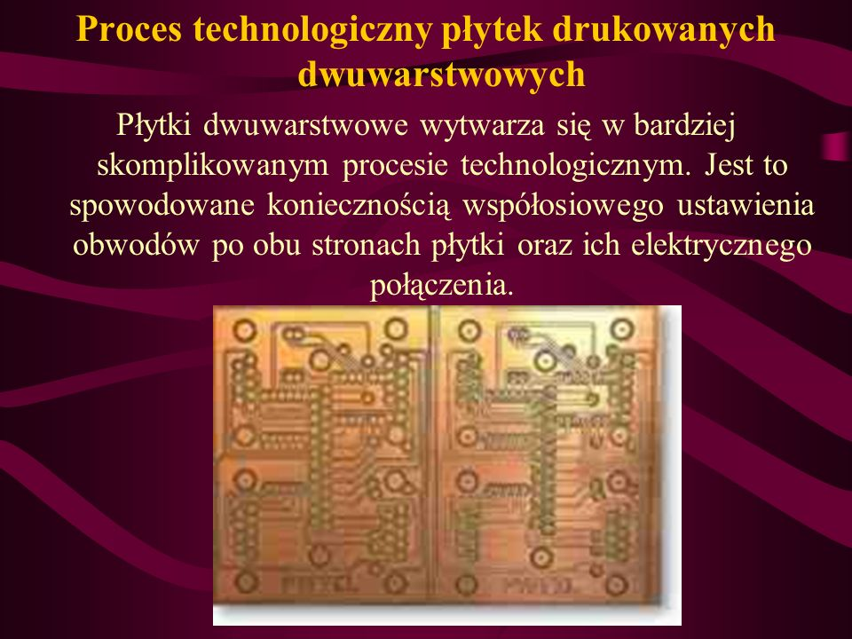 Proces technologiczny płytek drukowanych dwuwarstwowych