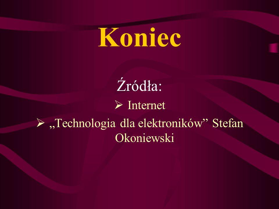 """""""Technologia dla elektroników Stefan Okoniewski"""