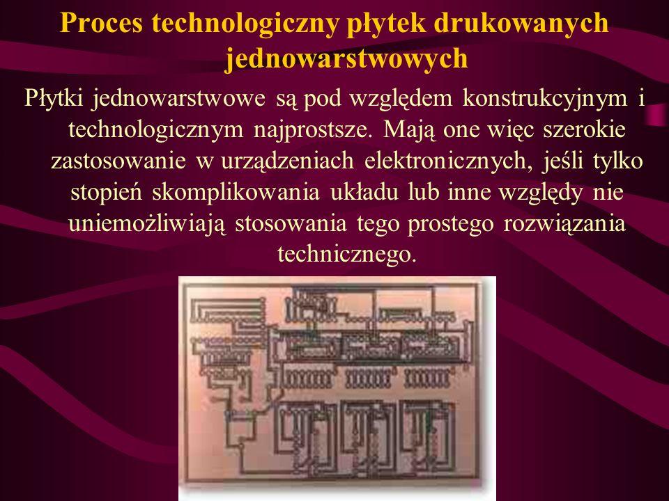 Proces technologiczny płytek drukowanych jednowarstwowych