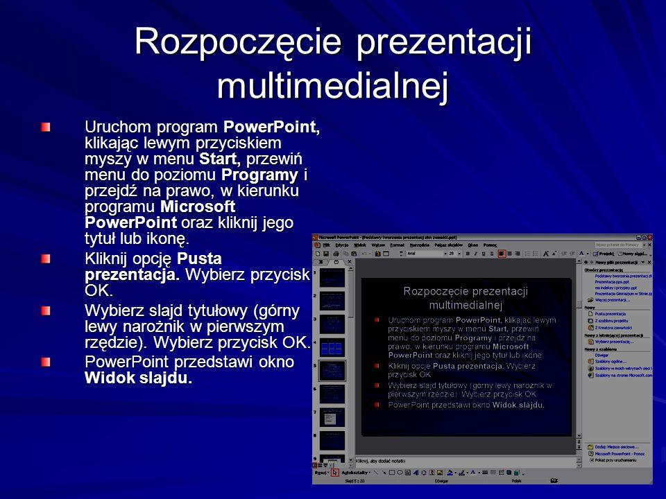 Rozpoczęcie prezentacji multimedialnej