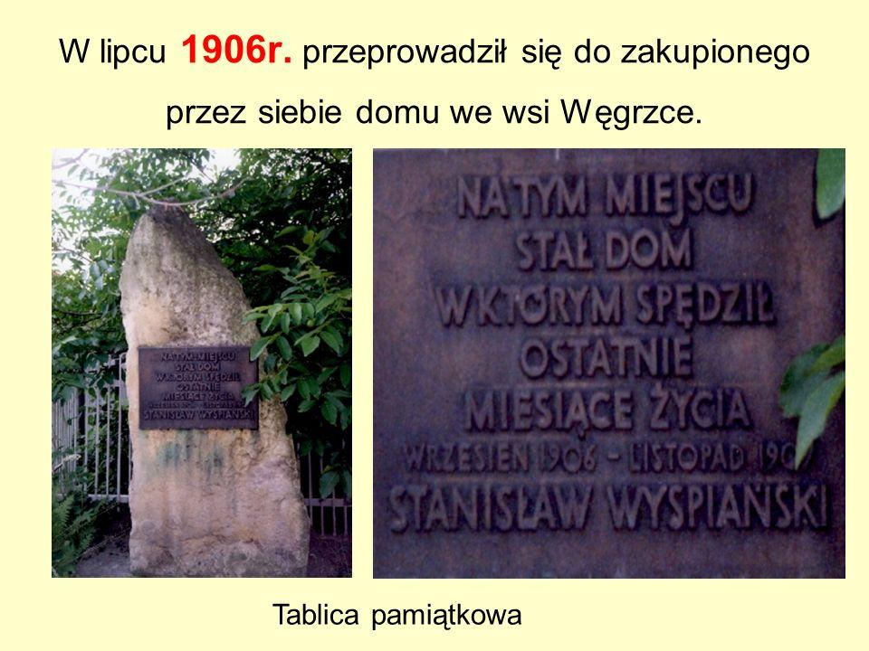 W lipcu 1906r. przeprowadził się do zakupionego przez siebie domu we wsi Węgrzce.