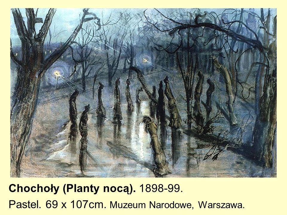 Chochoły (Planty nocą). 1898-99.