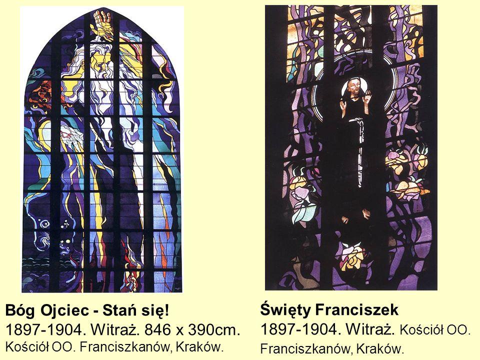 Bóg Ojciec - Stań się! 1897-1904. Witraż. 846 x 390cm. Kościół OO. Franciszkanów, Kraków. Święty Franciszek.