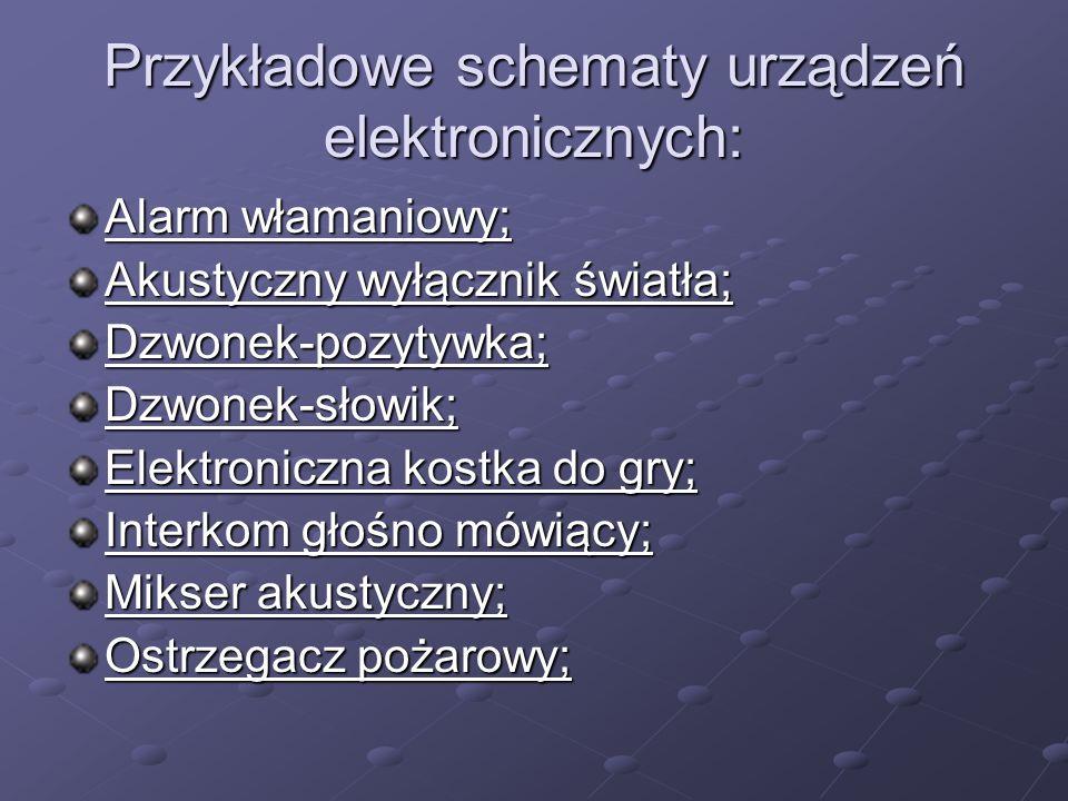 Przykładowe schematy urządzeń elektronicznych: