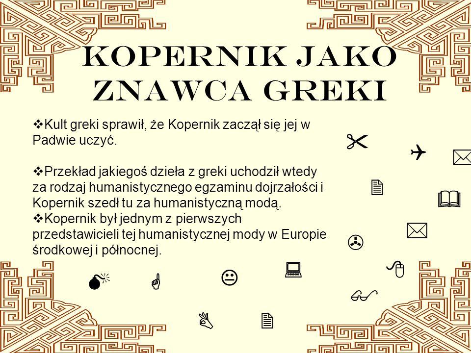 KOPERNIK JAKO ZNAWCA GREKI