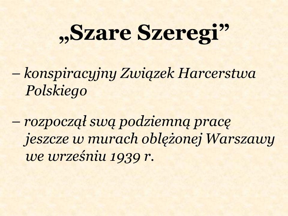 """""""Szare Szeregi – konspiracyjny Związek Harcerstwa Polskiego"""