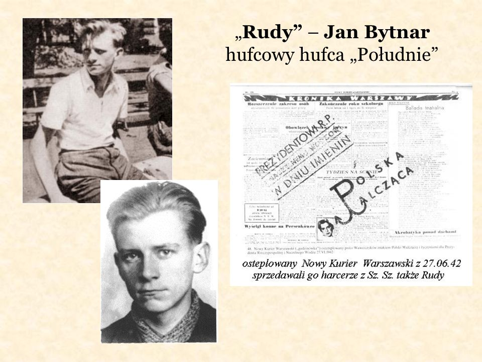 """""""Rudy – Jan Bytnar hufcowy hufca """"Południe"""