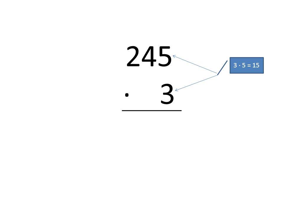 245 · 3 3 · 5 = 15