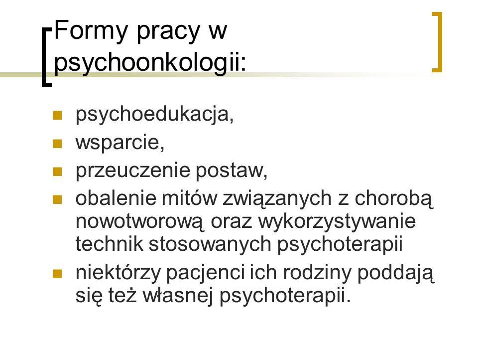 Formy pracy w psychoonkologii: